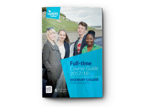 Highbury College Full-time Course Guide 2017-18