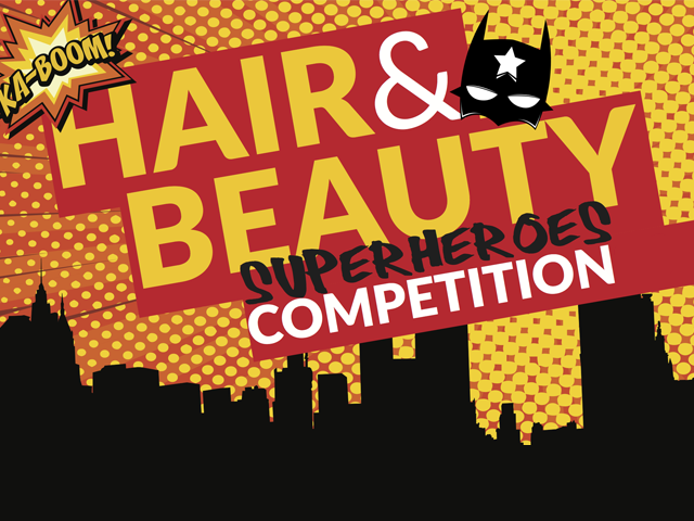 Hair & Beauty Superheroes Competition 2017